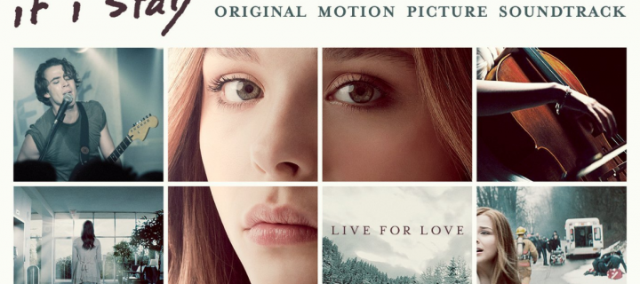 'If I Stay' Movie Soundtrack Full Track Listing!