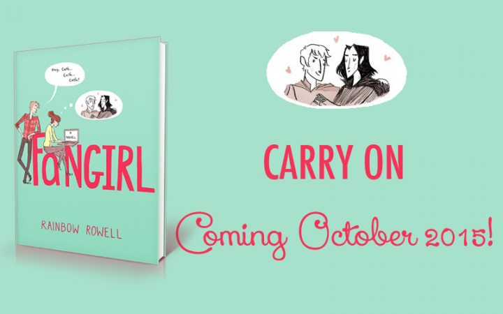 """Rainbow Rowell's """"Fangirl"""" is Getting a Spinoff: """"Carry On"""""""