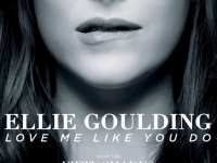 "Listen to Ellie Goulding's ""Love Me Like You Do"" for the ""Fifty Shades of Grey"" Soundtrack!"