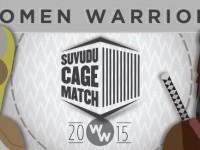 Suvudu CAGE MATCH 2015: Women Warriors is Currently Underway